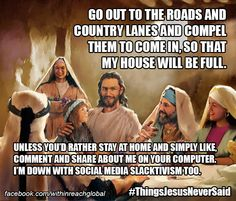4 Ridiculous Memes Of #ThingsJesusNeverSaid About Missions | David Joannes