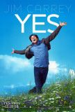 YES MAN! YES MAN!  I don't know why, but this movie actually inspires me to say yes more often