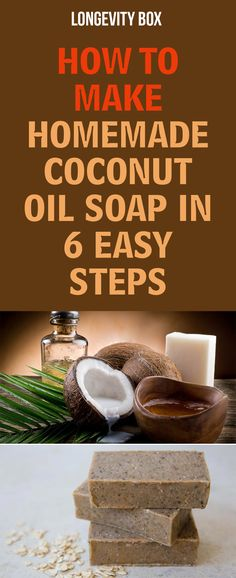 How to Make Homemade Coconut Oil Soap in 6 Easy Steps