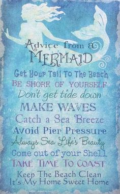 "Mermaid Advice Sign This Fun Mermaid Advice Sign is printed on canvas over a wood frame Measurements: 16"" height x 10"" width x 1"" depth"