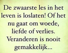 Hier sluit ik me volledig bij aan. The Words, Heart Quotes, Happy Quotes, Sef Quotes, Motivational Quotes, Inspirational Quotes, Dutch Quotes, Husband Love, Quotes About Moving On