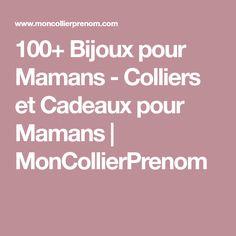 100+ Bijoux pour Mamans - Colliers et Cadeaux pour Mamans | MonCollierPrenom