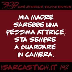 300 - Come le formiche, solo più spartane. #142 #satira #aforismi #battute #CitazioniDivertenti #AforismiDivertenti #umorismo #isarcastici4 #is4