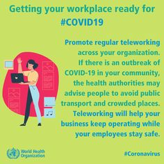 Promote regular teleworking across your organization. If there is an outbreak of in your community, the health authorities may advise people to avoid public transport & crowded places. will help your business keep operating while your employees stay safe. Health And Wellness, Health Tips, Health Care, International Health, Cold Symptoms, Hygiene, Public Health, Public Transport, Physical Activities