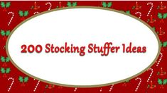 200 Stocking Stuffer Ideas