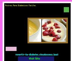 Postres Para Diabeticos Faciles 191340 - Aprenda como vencer la diabetes y recuperar su salud.