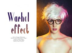 "C.B.C Exclusive : ""Warhol Effect"" Fashion Editorial Photographed by Thyago Rodrigues and styled by David Souza"
