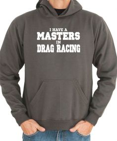 I Have A  Master In Drag Racing Sports Hoodie