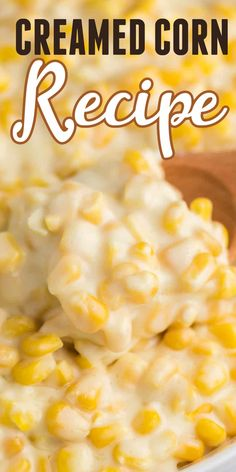Creamed Corn Recipe With Cream Cheese, Creamed Corn Recipes, Cream Cheese Recipes, Macaroni And Cheese, Homemade Cream Corn, Sunday Dinner Recipes, How To Make Cheese, Summer Recipes, Meal Ideas