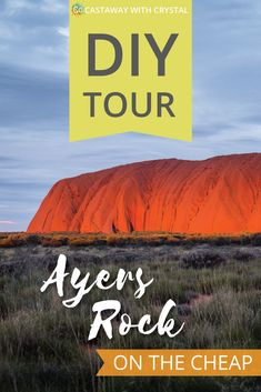 How to do your own self-guided Uluru tour in Australia. Visit Ayers Rock in the Australian outback for cheap | Things to do in Uluru | Budget tour of Ayers Rock | Road trip from Alice Springs to Uluru | Free camping at Uluru | Visit Kings Canyon #Australia #Outback #Uluru #Tours #DIY #AyersRock #attractions #hiking #drive #camping #4WD via @CastawayCrystal