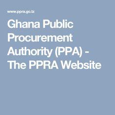 Ghana Public Procurement Authority (PPA)  - The PPRA Website