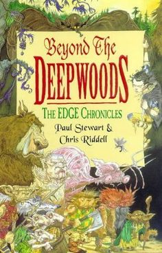 """""""Beyond the deepwoods"""", by Paul Stewart & Chris Riddell - Twig  has been brought up by the Wood Trolls  In the Deepwoods, He attempts to find out where he is from, but wanders of the path and encounters a myriad of peculiar creatures."""