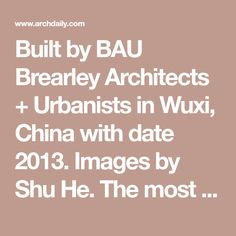 Built by BAU Brearley Architects + Urbanists in Wuxi, China with date 2013. Images by Shu He. The most pressing issue facing Chinese primary and secondary education is the unrelenting pressure on students. 7am t...