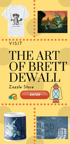 Visit The Art of Brett Dewall for some unique designe on different Product.
