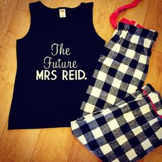 The Future Mrs Pyjamas Designed By Little Lovebird Ideal For Night