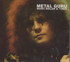 Metal Guru is classic T.Rex, a sound that was made by Marc Bolan's voice and guitar but also by Tony Visconti's superb arranging and production skills. Marc Bolan, Glam Rock Bands, Children Of The Revolution, Electric Warrior, Rock Anthems, Uk Charts, Number One Song, Cool Album Covers, Glam And Glitter