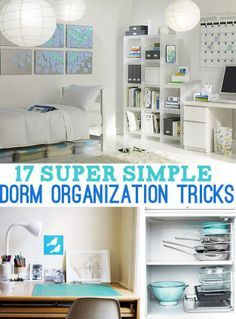 17 Super Simple Dorm Organization Tricks - Not that Im in a dorm but some good ideas.