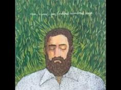 Iron and Wine - Love and Some Verses   http://www.youtube.com/watch?v=4EFiopuzJMs=related