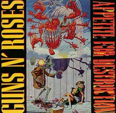 GUNS N' ROSES - (1987) Appetite for destruction http://woody-jagger.blogspot.com/2012/11/los-mejores-discos-de-1987-por-que-no.html