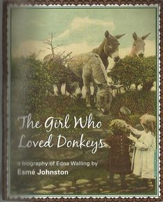 The Girl Who Loved Donkeys: A Biography of Edna Walling by Esme Johnston pb 2007 Australian Garden, Cottage In The Woods, Gardening Books, Reading Challenge, The Girl Who, Biography, Landscape Design, My Books, Gardens