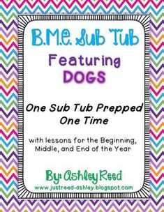 B,M,E Sub Tub {Prep Once, Have Emergency Plans All Year!} - Sub Tub with activities for the beginning, middle, and end of the year for first grade...prep once and be set all year!! No colored copies, laminating, etc.  Just Reed! (Ashley Reed)