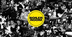 Boiler Room is the leading platform for quality new music.
