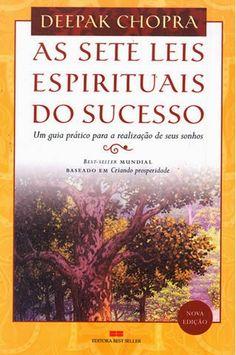 Baixar Livro As Sete Leis Espirituais do Sucesso - Deepak Chopra em PDF, ePub e Mobi ou ler online