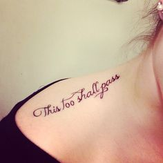 """This too shall pass"" tattoo done at red dragon tattoo in Cincinnati"