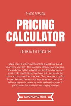 Want to get a better understanding of what you should charge for a session?  This calculator will take your expenses, time and more to find out what you should be charging per session.  No need to figure it out yourself.  Just supply the data and the system does it for you!  This calculator is perfect for your business because as you grow and need to adjust it will supply you the necessary estimated session price.  A great tool to find out if you are charging enough!