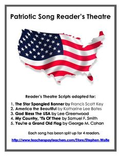 Free Readers Theater Scripts Adapted For The Star Spangled Banner By Francis Scott Key America Beautiful Katharine Lee Bates God Bless USA