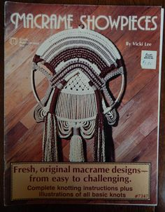 Macrame Patterns/ Macrame Showpieces by Vicki Lee/easy to challenging, instruction book, plant hangers, table, wall hanging, belt, retro by RedWickerBasket on Etsy