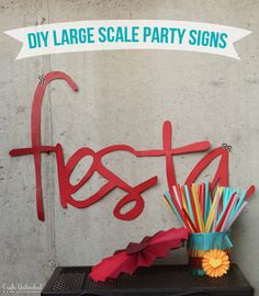 DIY Party Decorations: Large-Scale Signs