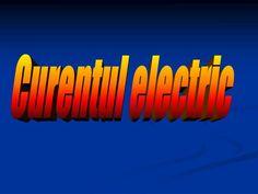 PPT - Curentul electric PowerPoint Presentation - ID:2014094 Circuit, Presentation, Electric, Education, Teaching, Onderwijs, Learning