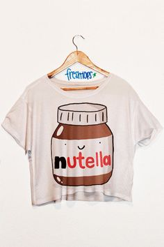 nutella crop top...Im a huge fan,although after eating nutella im sure no one wants to see me in a crop top. Oh no. Not at all