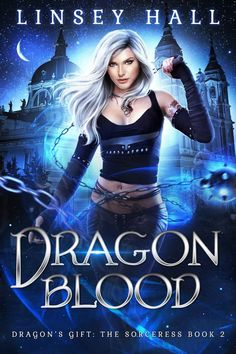 Read Linsey Hall's book Dragon Blood (Dragon's Gift: The Sorceress Book Published on by Bonnie Doon Press. Fantasy Books To Read, Fantasy Book Covers, Wattpad Book Covers, Wattpad Books, I Love Books, Great Books, Books For Teens, Book Cover Design, Book Authors
