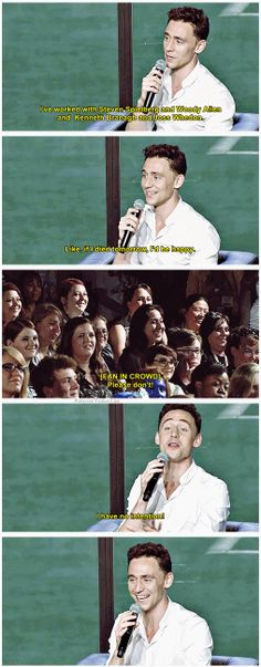 Tom Hiddleston - I LOVE THIS. That fan would be me though.