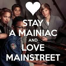 Stay a mainiac and love mainstreet