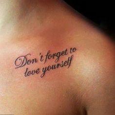 No te olvides de amarte a ti misma....