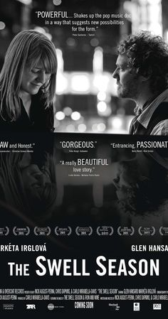 Directed by Nick August-Perna, Chris Dapkins, Carlo Mirabella-Davis.  With Catherine Hansard, Glen Hansard, Markéta Irglová. The world fell in love with Glen Hansard and Markéta Irglová when their songwriting collaboration in the film Once (2007) culminated in a jubilant Oscar win. But behind the scenes, where Glen and Mar's on-screen romance became reality, a grueling two-year world tour threatens to fracture their fated bond. Filmed in black and white, this music-filled documentary is an…