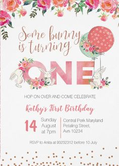 Rose Gold Bunny Birthday Floral InvitationSome Bunny is Turning One Birthday Invitation. Easter Birthday invitation, with floral and bunny in pink color. Perfect for your kid's birthday invitation Cool Birthday Cards, Birthday Gifts For Grandma, First Birthday Decorations, First Birthday Themes, Birthday Card Template, Birthday Invitations Kids, Girl First Birthday, First Birthdays, Shower Invitations