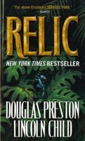 Relic - by Douglas Preston & Lincoln Child. An unusual figurine and the Amazon Basin archaeologists who found the relic are at the heart of a mystery surrounding a series of brutal killings at New York's Museum of Natural History. Book 1 in the Pendergast series.
