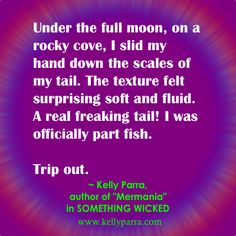 """Quote from story """"Mermania"""" in the SOMETHING WICKED young adult anthology. (paranormal young adult)"""