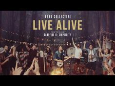 Rend Collective - Live Alive (Official Audio) - YouTube