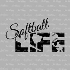 Softball life svg dxf eps png, Softball Life design, Life SVG File, svg file for Cricut, Silhouette, svg cutting file, softball life files