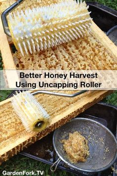 Easier Honey Harvesting using this uncapping roller. Makes beekeeping much easier. I wrote about it here: http://www.gardenfork.tv/honey-harvesting-made-easy-with-honey-uncapping-roller Usually when honey harvesting, you use a hot knife to cut off the beeswax cappings on the honeycomb, with the uncapping roller, you poke holes in each cell. Much easier.