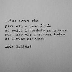 (Estranherismos) por zack magiezi — Meu talento é cometer os mesmos erros, como se...