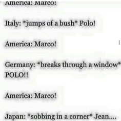 Japan is me every time i hear the name Marco