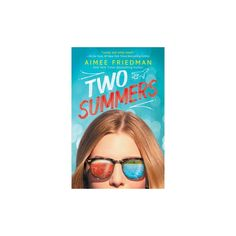 Two Summers (Reprint) (Paperback) (Aimee Friedman)