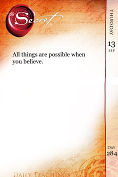 All things are possible when you BELIEVE