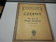Schirmers Library vol 154, Czerny op 740, the art of finger dexterity, for the piano, 1893 music booklet by LaMaidenenNoire on Etsy